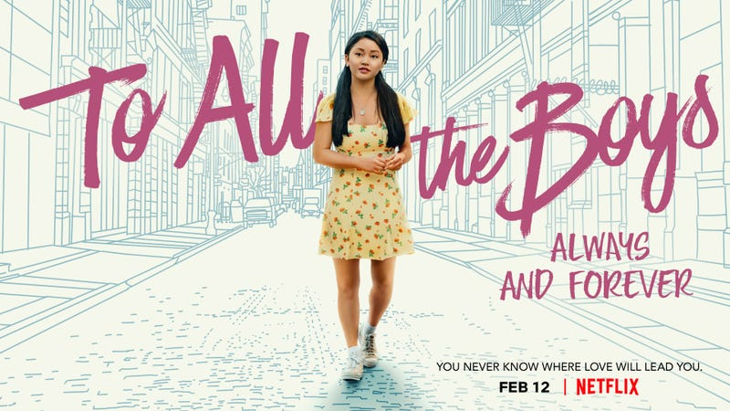 Movie Review: 'To All the Boys: Always and Forever'